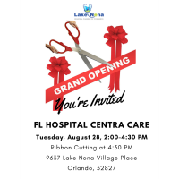 Ribbon Cutting/Grand Opening for Florida Hospital Centra Care