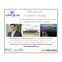 Breakfast Connections - Healthcare Revolution in Lake Nona  - Dr. William Felix, MD, CAQSM