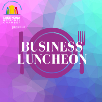 "Business Luncheon - ""The Economic Outlook for Lake Nona and Central FL/FL as a Whole"" with Hank Fishkind of NPR"