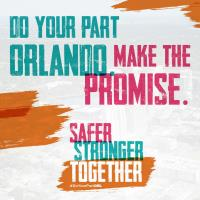 ''Safer, Stronger, Together'' - Orlando Region Launches Safety Communication Campaign