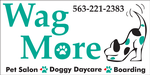 Wag More Pet Salon, Boarding & Doggy Day Care Center
