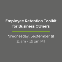 HR Webinar Series - Employee Retention Toolkit for Business Owners