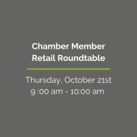 Chamber Member Retail Roundtable