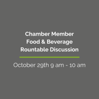 Chamber Member Food and Beverage Roundtable
