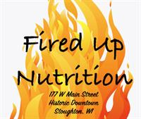 Fired Up Nutrition - Stoughton