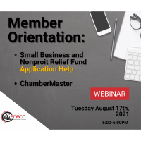 Member Orientation: Applying for the Small Business and Nonprofit Relief Grant, and Chambermaster