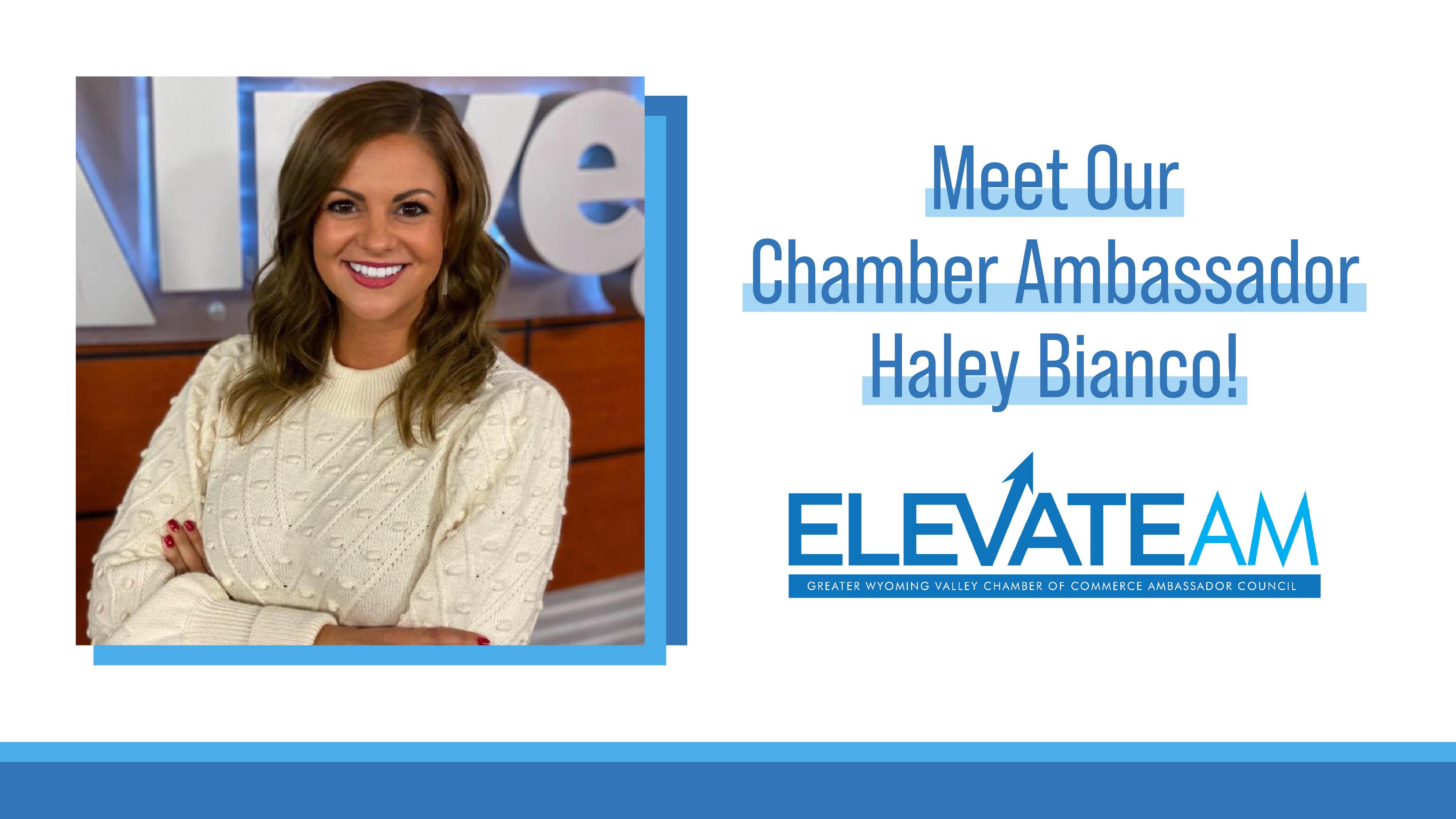 Meet Our Chamber Ambassador: Haley Bianco!