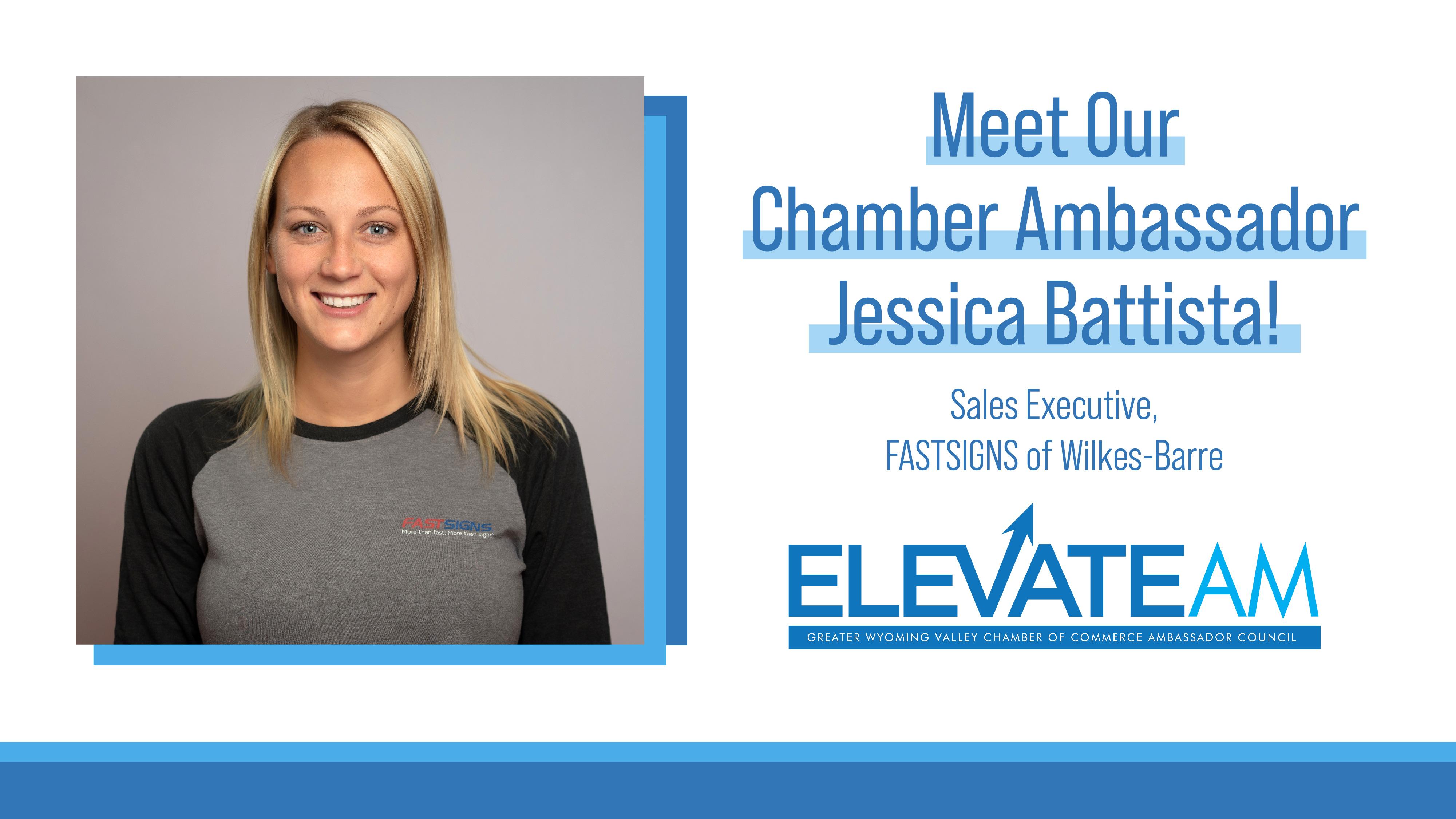 Meet Our Chamber Ambassador: Jessica Battista!