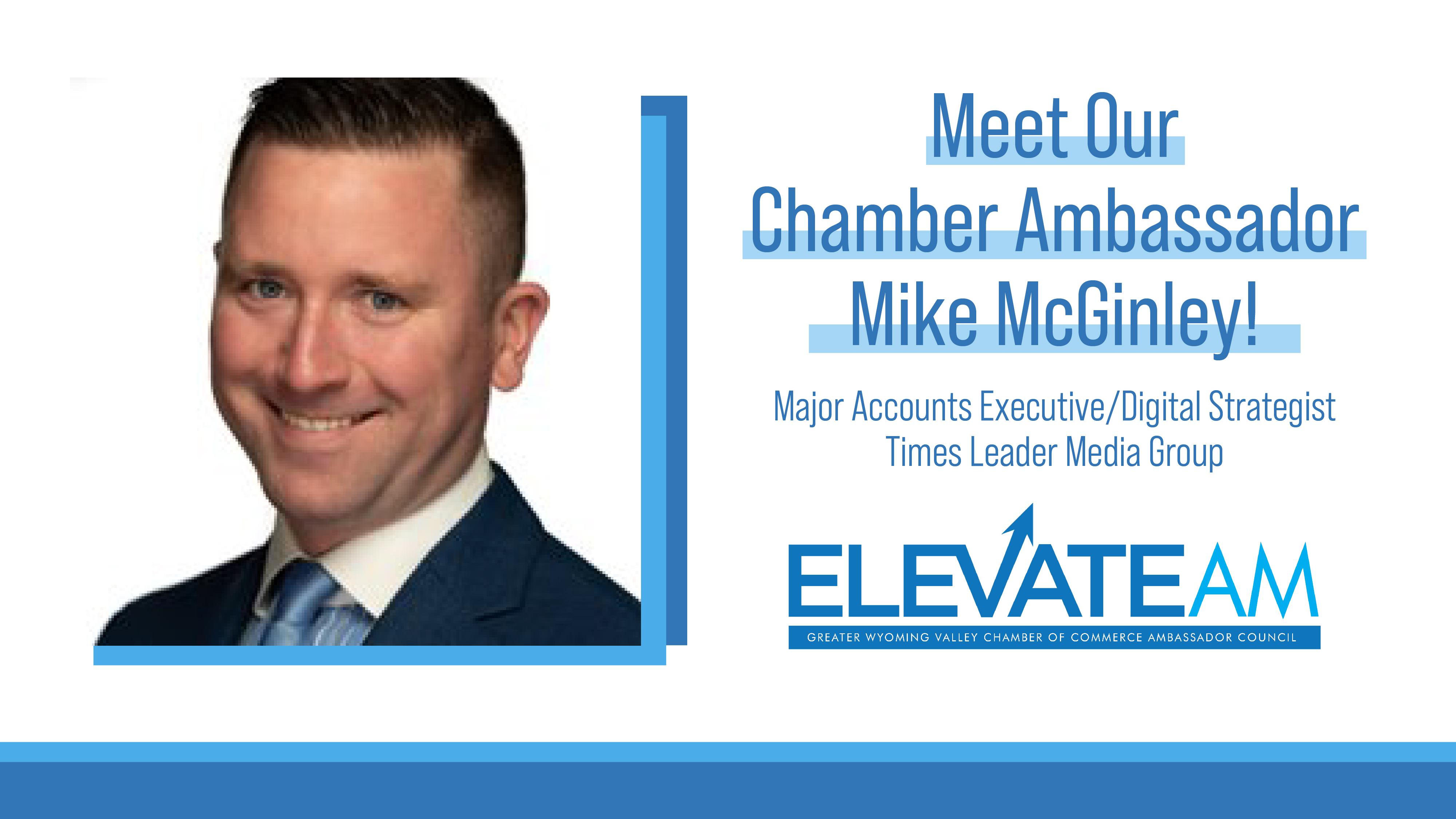 Image for Meet Chamber Ambassador Mike McGinley!