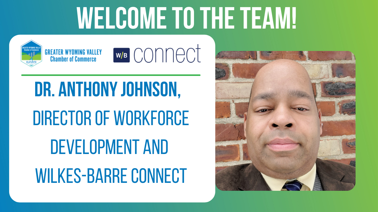 Image for Meet Dr. Anthony Johnson, Our New Director of Workforce Development and Wilkes-Barre Connect!