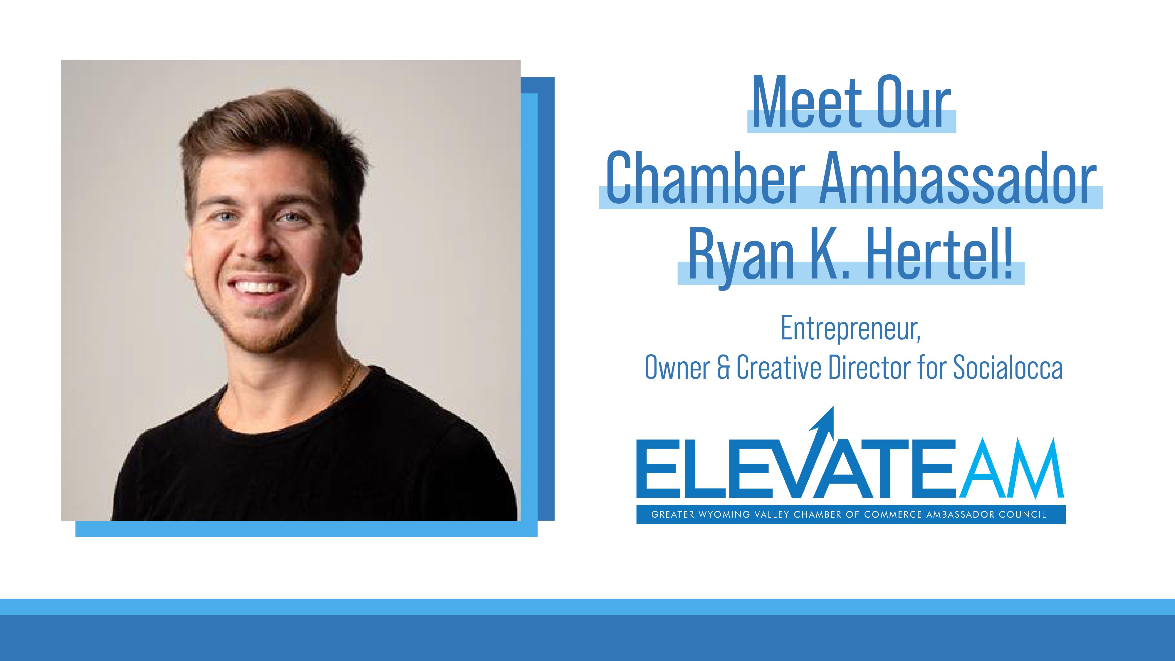Image for Meet Chamber Ambassador Ryan K. Hertel!
