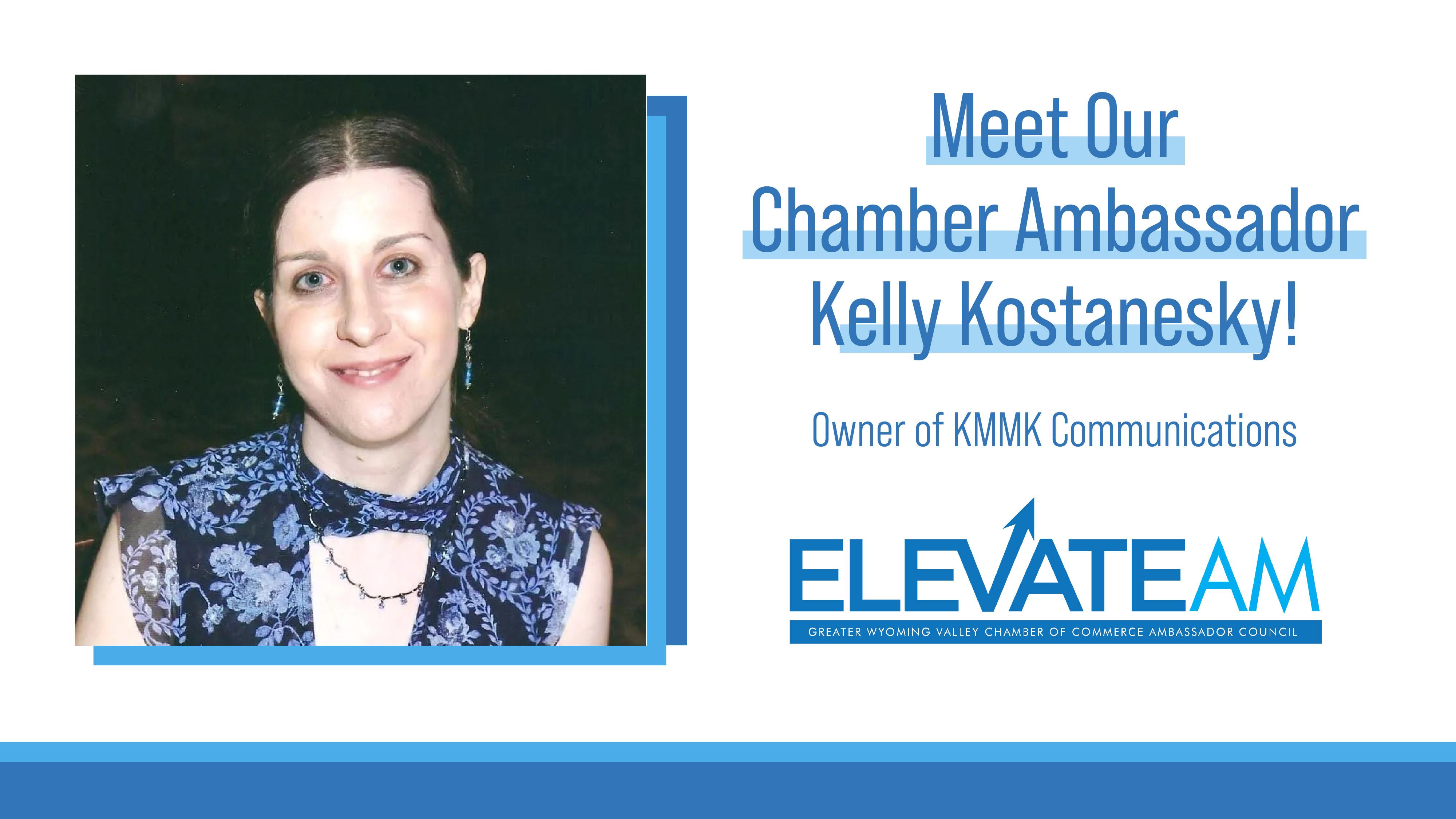 Image for Meet Chamber Ambassador Kelly Kostanesky!