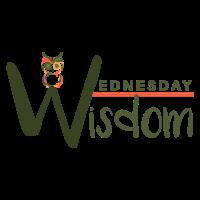 Wednesday Wisdom: Informational Town Hall