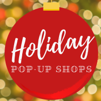 2020 Holiday Pop-Up Shops