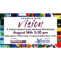Leaders with Vision: A Vision Board Goal Setting Workshop