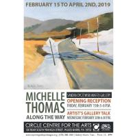 ''ALONG THE WAY''  Art Exhibition Artworks Of :  MICHELLE THOMAS