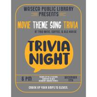 Move Theme Song Trivia-Waseca Public Library@ Trio Wine, Coffee & Ale