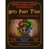 Waseca Library Presents- Harry Potter Trivia @ Trio Wine, Coffee & Ale House