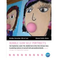 Bubble Gum Self Portraits - Waseca Public Library
