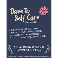 Dare to Self Care for Teens @ Waseca Public Library