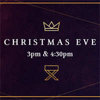 Christmas Eve 3pm & 4:30pm Services