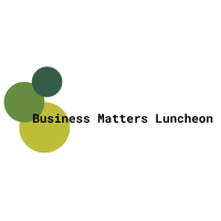 Business Matters Luncheon - Healthcare & Life Sciences Workforce Development