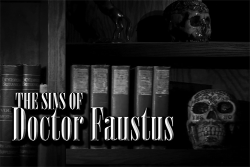 Premier Attraction: Sins of Doctor Faustus