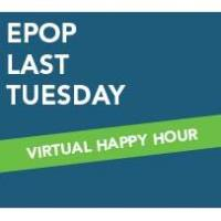 EPOP Last Tuesday: Virtual Happy Hour