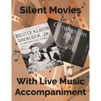 Seaside Cinema - Silent films with live musical accompaniment
