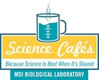 MDI Science Café — The Frontiers of Cancer Research
