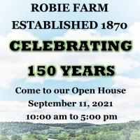 Robie Farm 150th Anniversary Open House