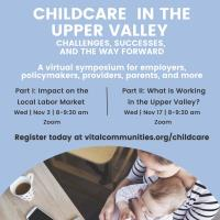 Childcare In The Upper Valley Part 1 - Impact On The Local Labor Market