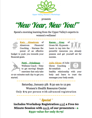 new year new you presented by upper valley womens workshop
