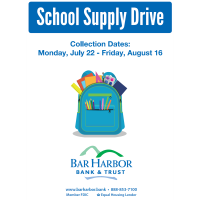 BAR HARBOR BANK & TRUST FIRST ANNUAL 'SCHOOL SUPPLY DRIVE' BEGINS JULY 22