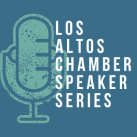 Los Altos Chamber Speaker Series: Taking Ownership of Your Retirement Plan