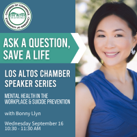 Los Altos Speaker Series: Ask a Question, Save a Life