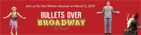 Foothill College Commission Exclusive Winter Musical Benefit - Bullets over Broadway