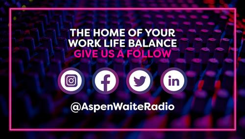 We also have our own radio station. Aspen Waite Radio, the home of work life balance. You can listen to it live for free.