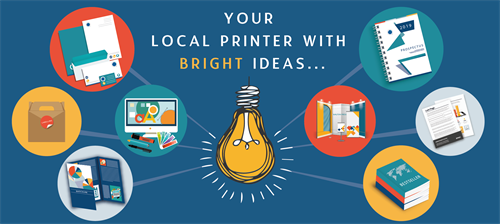 Your local printers with bright ideas...