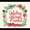 Holiday Artisan Market - Sip & Shop and Savor the Season