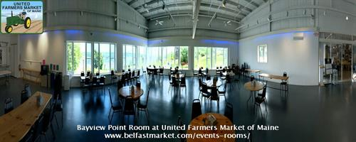 Bayview Point Room at United Farmers Market of Maine