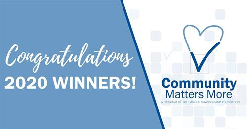 2020  Bangor Savings Bank/Community Matters More winner