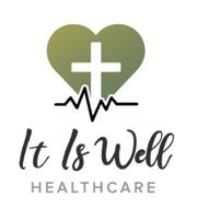 It Is Well Healthcare, LLC