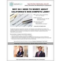 MCLE Lunch: Why Do I Need to Worry about CA's Non-Compete Laws?