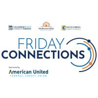 Friday Connections Speed Networking with ChamberWest, South Jordan Chamber, and Southwest Valley Chamber