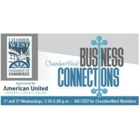 ChamberWest Business Connections sponsored by American United Federal Credit Union