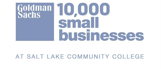 Goldman Sachs 10,000 Small Businesses - SLCC Miller Campus