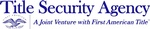 Title Security Agency LLC, j/v with First American Title