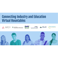 Connecting Industry and Education Virtual Roundtables