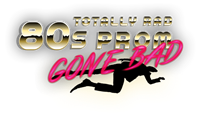 Totally Rad 80s Prom Gone Bad - Murder Mystery